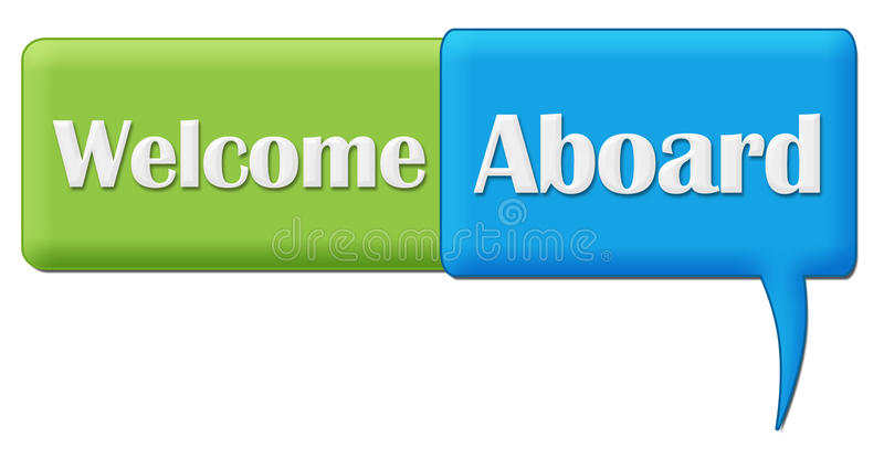 Welcome Aboard Green Blue Comment Symbol Stock Illustration