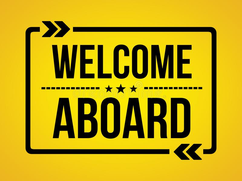 Welcome Aboard - wallpaper message. Information royalty free stock image