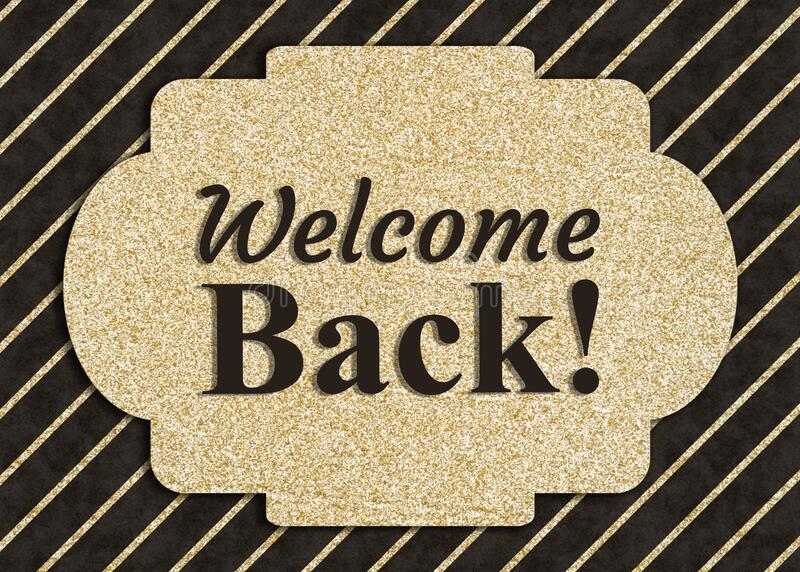 182 Welcome Back Greeting Card Photos - Free & Royalty-Free Stock Photos  from Dreamstime