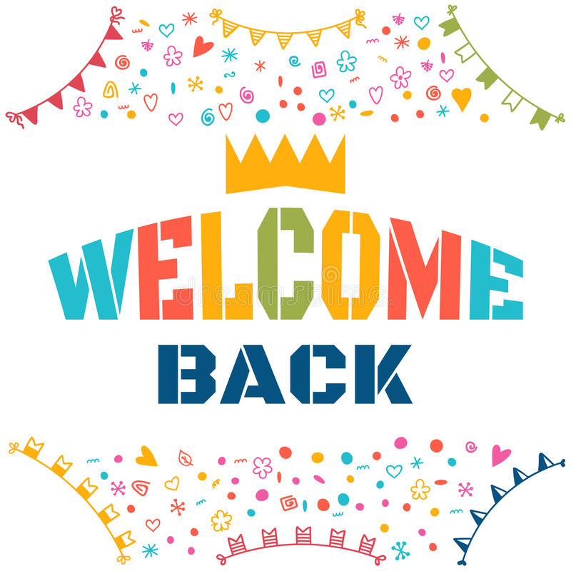 Welcome Back Text With Colorful Design Elements. Cute