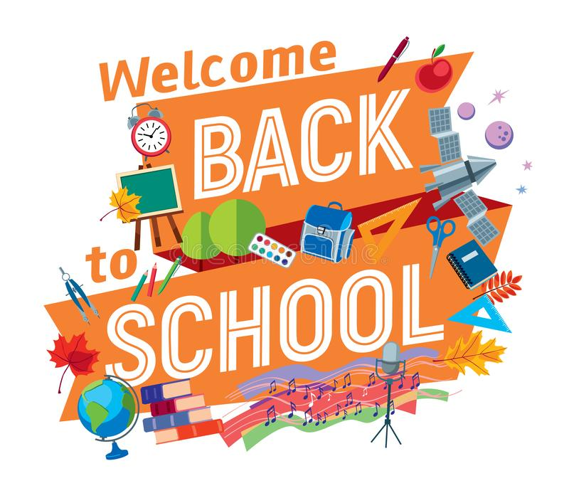 Welcome Back to School. An inscription on a ribbon board surrounded by various school attributes. Vector full color graphics stock illustration