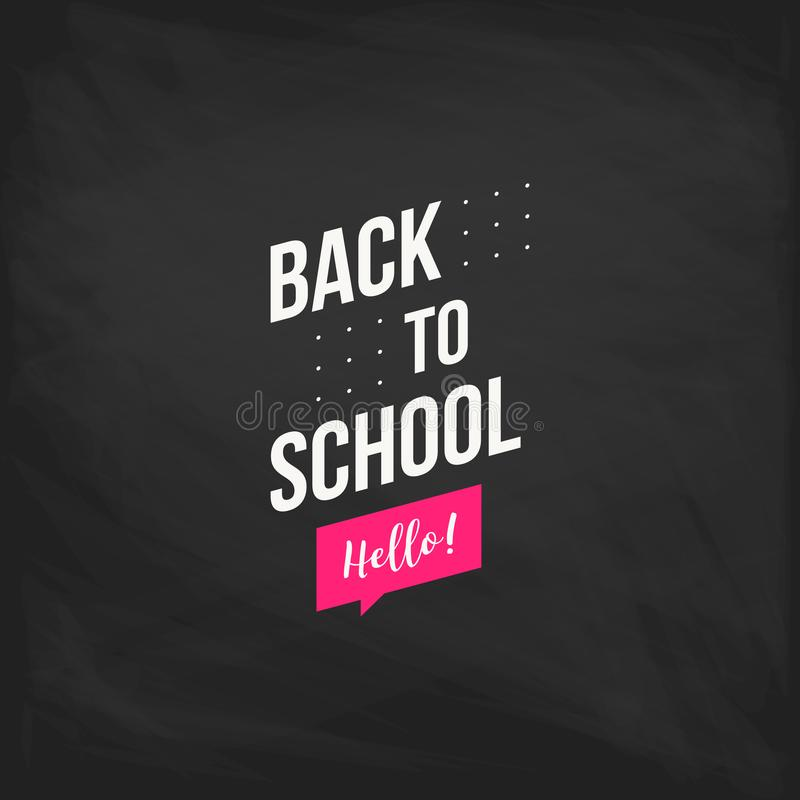 Welcome back to school label on a chalkboard. School Background. Back to school sale tag. Vector illustration. Hand stock illustration