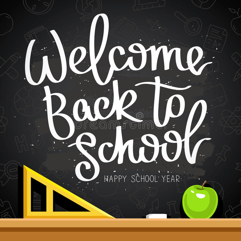 Quote Welcome Back To School. Happy School Year. The Trend Calligraphy.  Vector Illustration On A Black Chalkboard With The School Contour Icons,  Apple, ...
