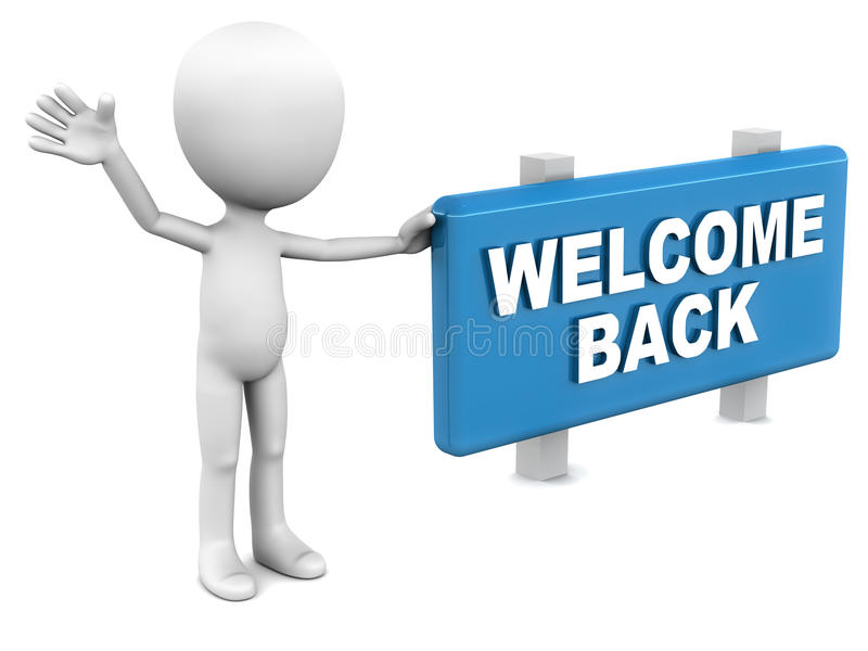 Welcome back. Words on a sign board with little man opening up with a warm welcoming spirit royalty free illustration