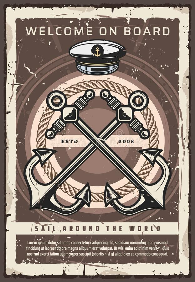 Welcome on board, ship anchor and captain hat. Nautical ship anchor, Welcome on board vintage poster, world sailing adventure. Vector captain hat and anchor rope vector illustration