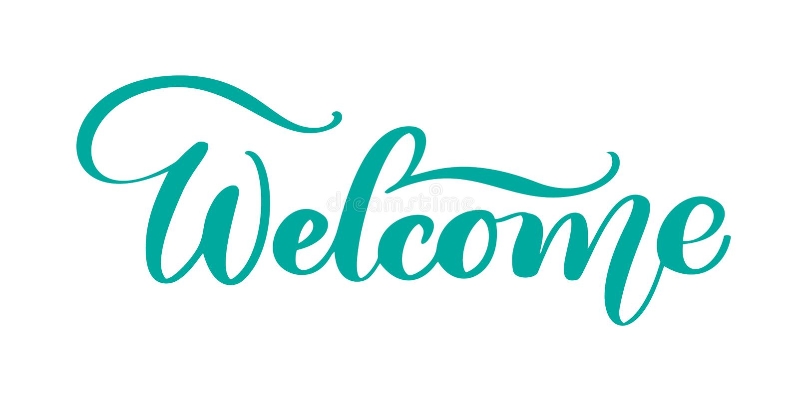 Welcome Hand drawn text. Trendy hand lettering quote, fashion graphics, art print for posters and greeting cards design stock illustration