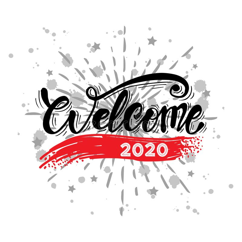 Welcome 2020 hand lettering royalty free illustration