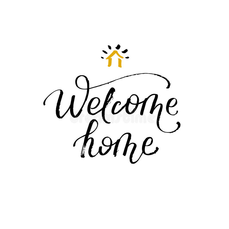 Welcome Home. Greeting Card With Calligraphy. Hand Drawn Design ...