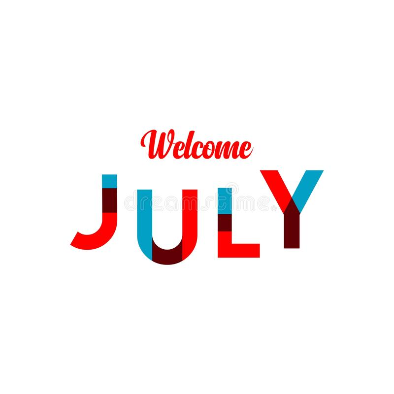 Welcome July Vector Template Design Illustration. July, welcome, hello, month, illustration, background, calendar, print, lettering, greeting, border, summer vector illustration