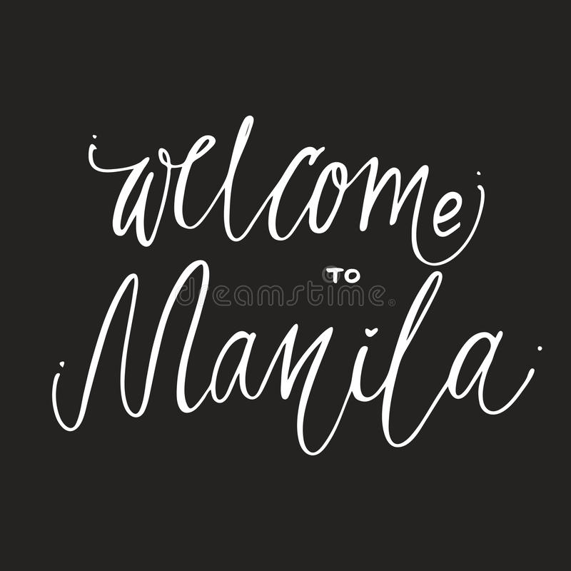 Welcome Manila hand lettering design for posters. Tropical paradise hand lettering design for posters, t-shirts, cards, invitations, stickers, banners Vector stock illustration