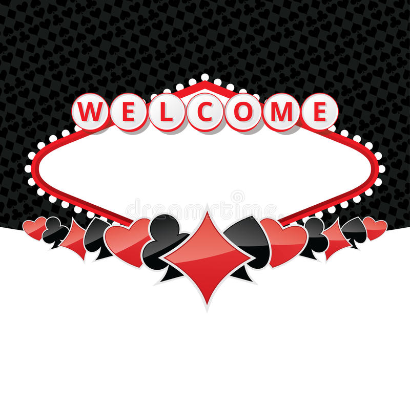 Welcome sign background with card suits. Background with sign like Welcome to Fabulous Las Vegas Nevada and poker card suits. Contains empty space for your text vector illustration