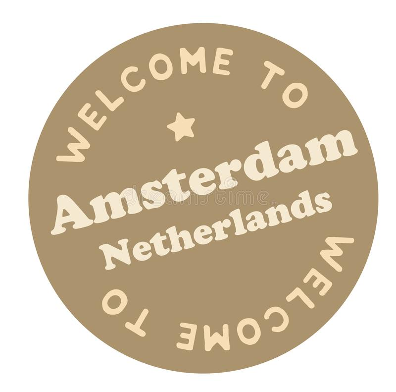 Welcome to Amsterdam Netherlands. Tourism badge or label sticker. Isolated on white. Vacation retail product for print or web royalty free illustration