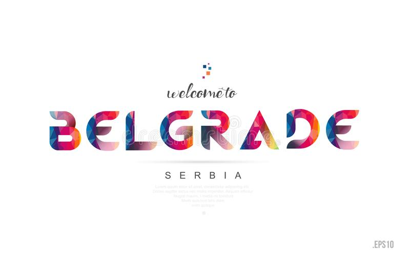 Welcome to belgrade serbia card and letter design typography icon stock illustration