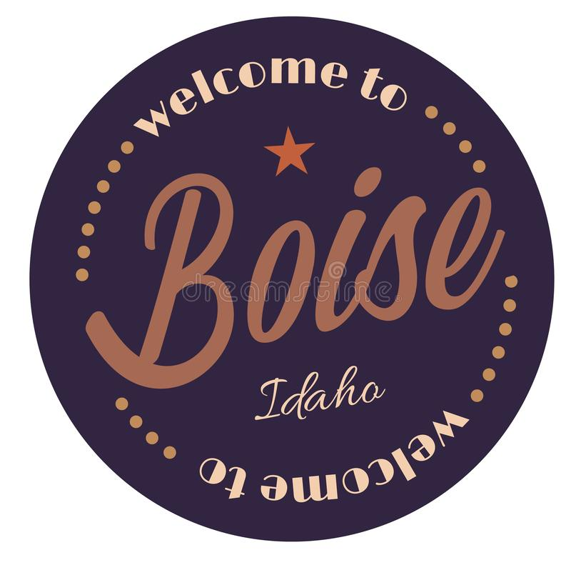 Welcome to Boise Idaho. Tourism badge or label sticker. Isolated on white. Vacation retail product for print or web vector illustration