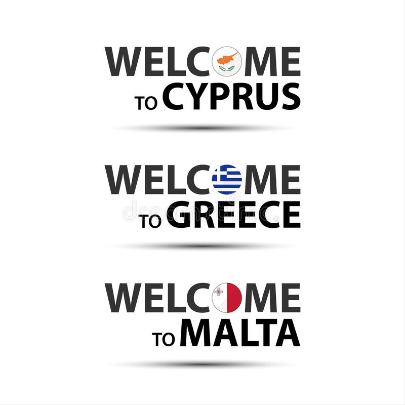 Welcome To Cyprus Welcome To Greece And Welcome To Malta Symbol