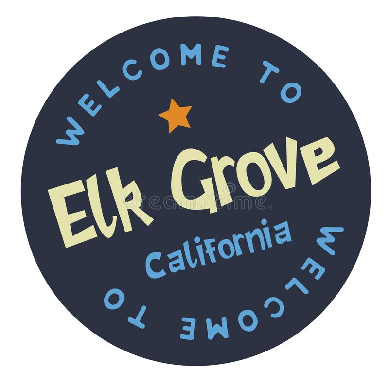Welcome to Elk Grove California. Tourism badge or label sticker. Isolated on white. Vacation retail product for print or web royalty free illustration