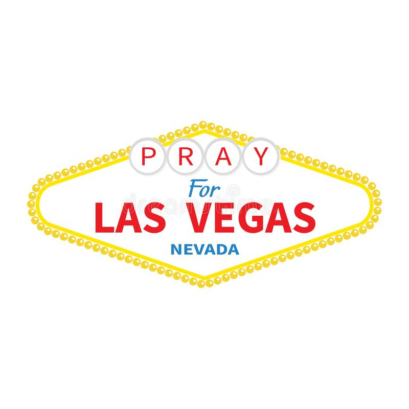 Welcome to Las Vegas sign. Pray for LV Nevada. Tribute to victims of terrorism attack mass shooting. October 1, 2017. Support for. Volunteering. Helping concept royalty free illustration