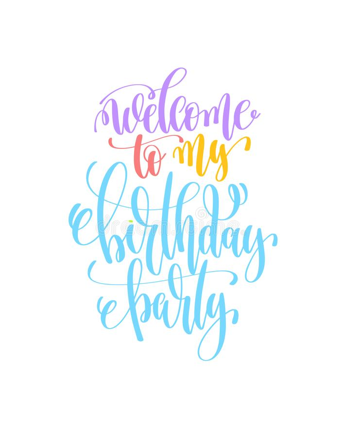 Welcome To My Birthday Party Hand Lettering Poster Stock Vector ...