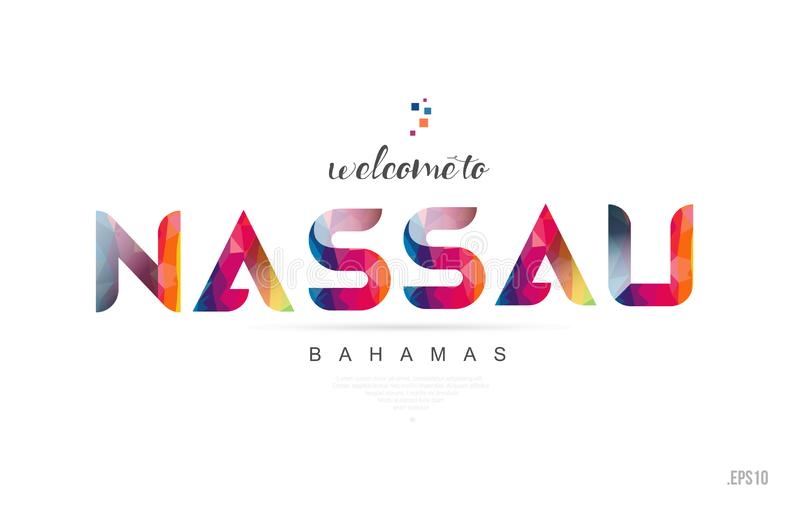 Welcome to nassau bahamas card and letter design typography icon. Welcome to nassau bahamas card and letter design in colorful rainbow color and typographic icon vector illustration