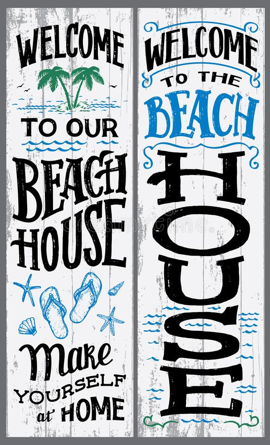 Welcome to our beach house sign. Welcome to our beach house, make yourself at home. Hand-drawn typography vertical sign set for home or cabin decor vector illustration