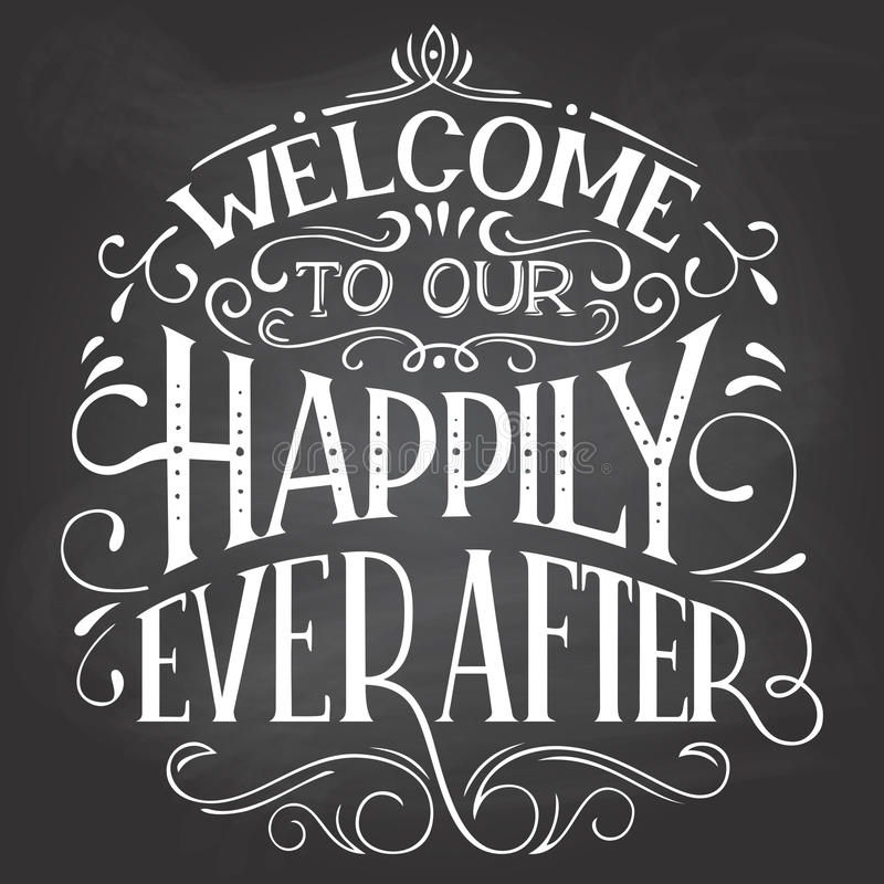 Free Welcome To Our Happily Ever After Sign Stock Photo - 88453440