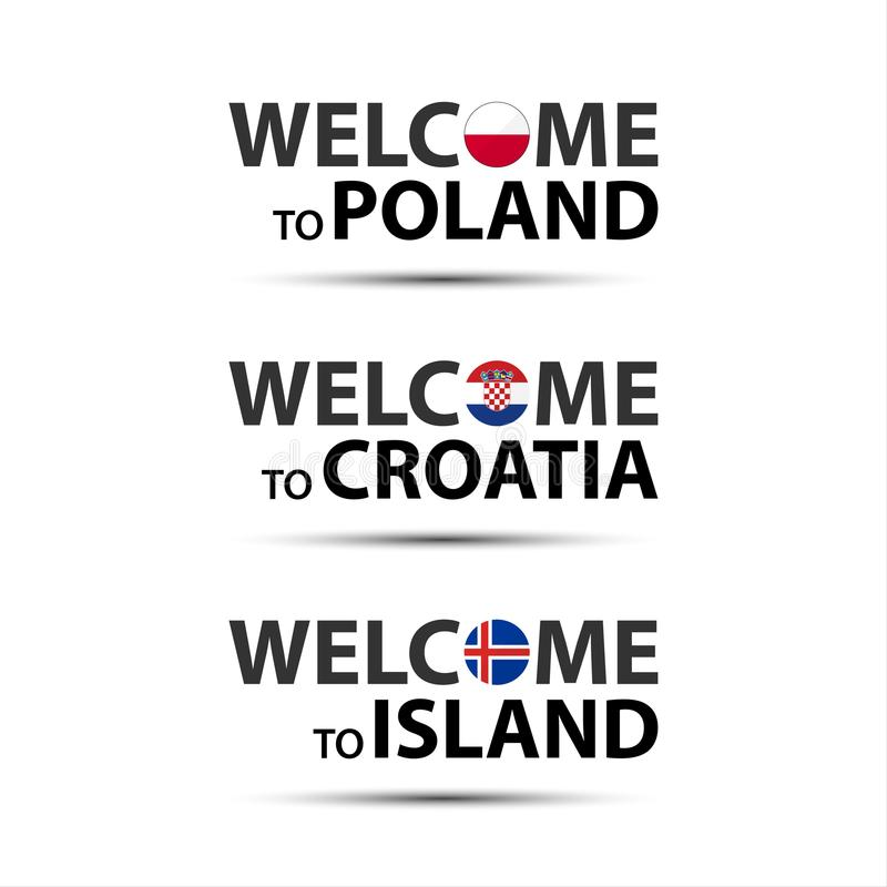 Welcome to Poland, welcome to Croatia and welcome to Island stock illustration