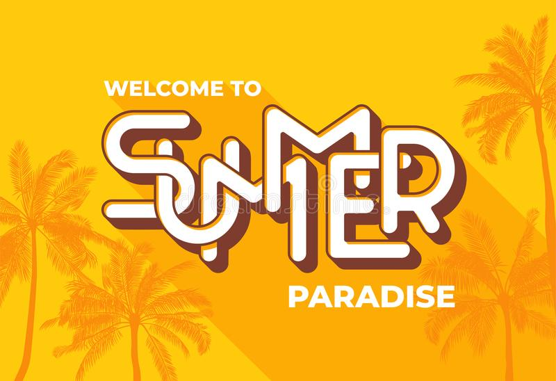Welcome to Summer paradise typography on yellow background with palm tree. Template for banner, poster, print, card royalty free illustration