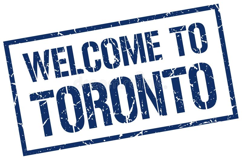 Welcome to Toronto stamp. Welcome to Toronto square grunge stamp isolated on white background. Toronto royalty free illustration