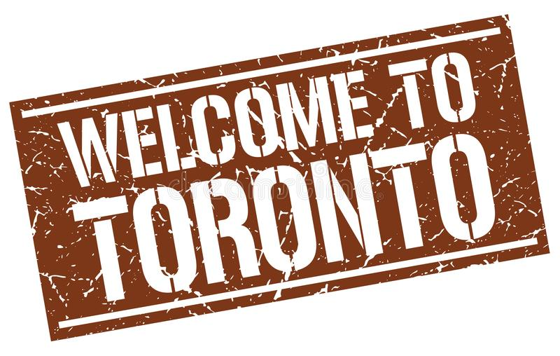 Welcome to Toronto stamp. Welcome to Toronto square grunge stamp isolated on white background. Toronto stock illustration
