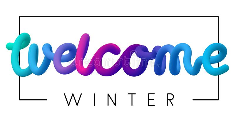 Welcome winter colorful spectrum inscription on white background stock illustration