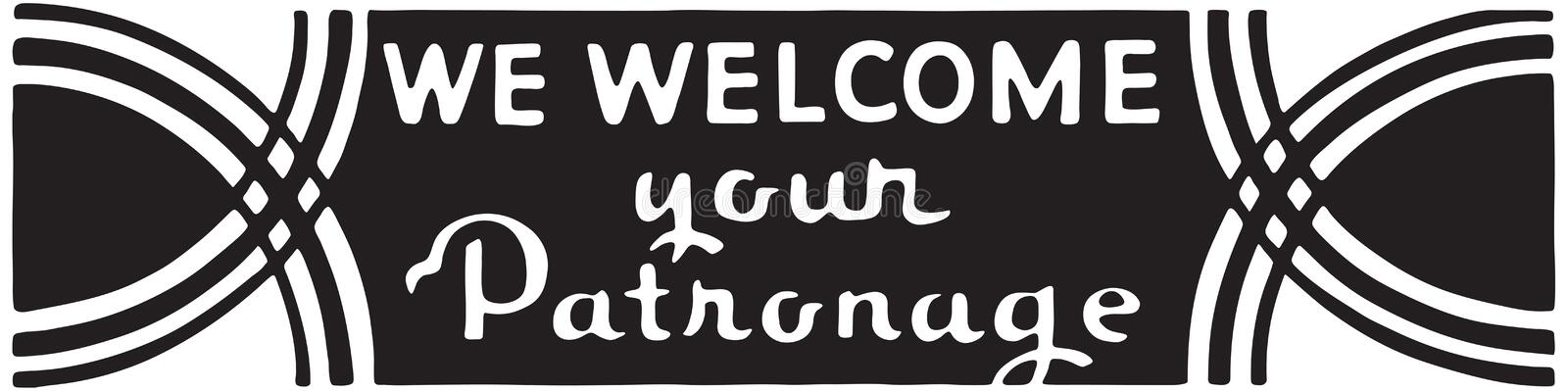 We Welcome Your Patronage 2. Retro Ad Art Banner royalty free illustration