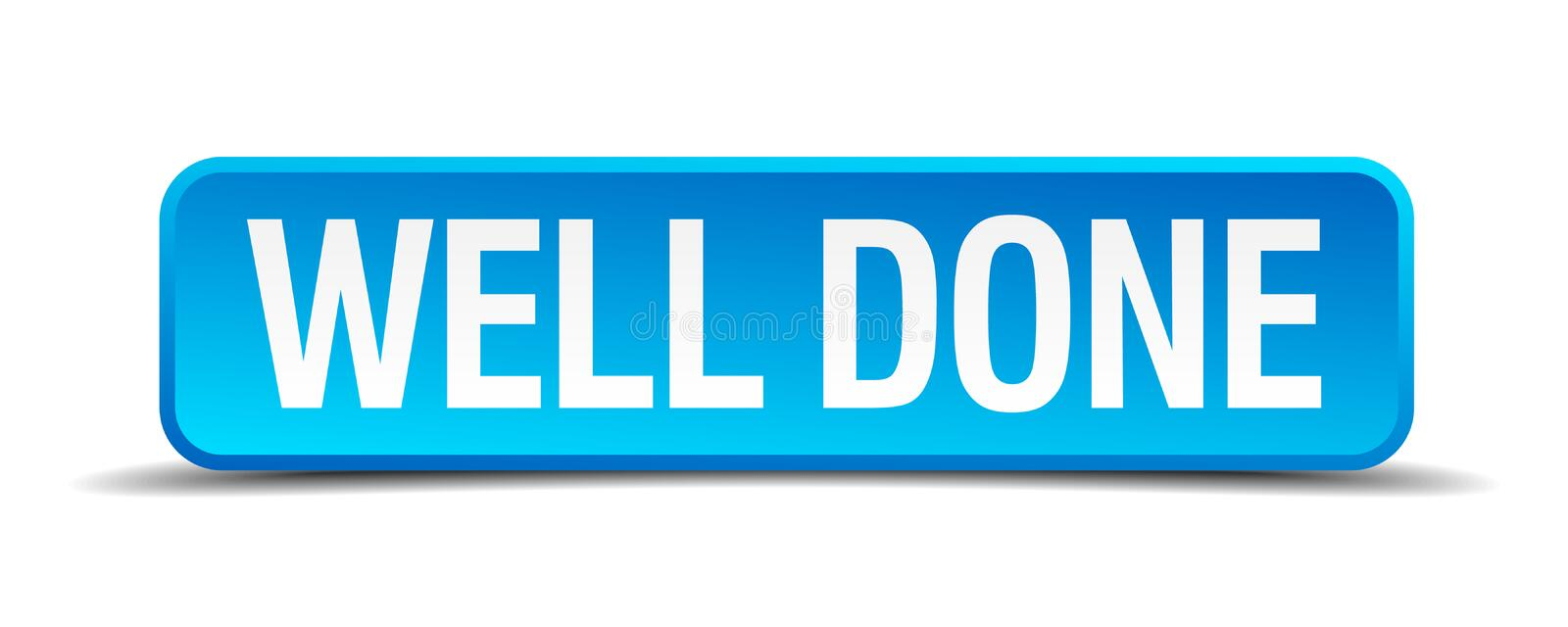 Well done button. Well done square 3d realistic isolated web button. well done vector illustration