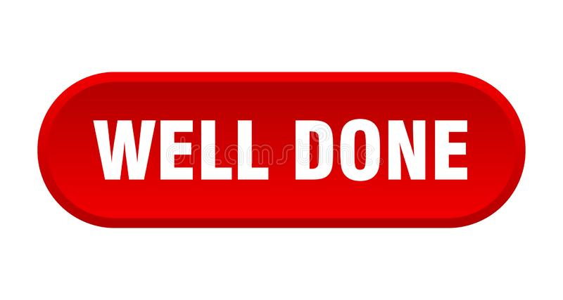 Well done button. Well done rounded isolated sign.  well done vector illustration
