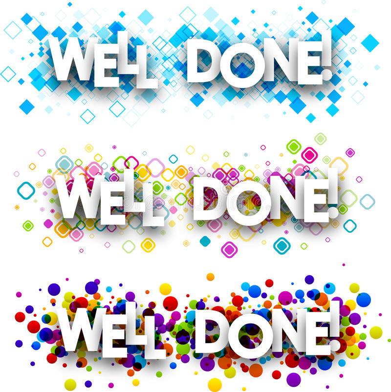 Free Well Done Colour Banners. Stock Photo - 90477750