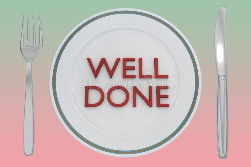 WELL DONE concept. 3D illustration of WELL DONE title on a white plate, along with silver knif and fork, on a yellow background royalty free illustration