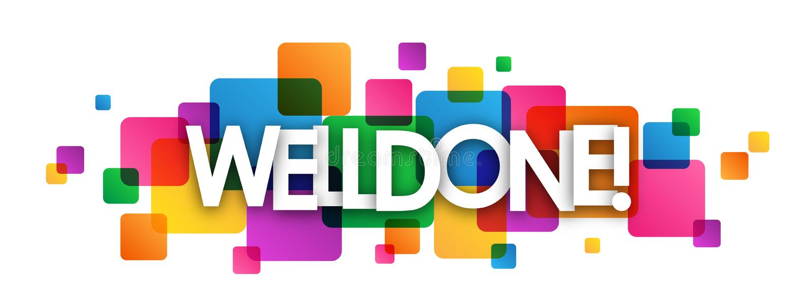 WELL DONE! colorful overlapping squares banner stock illustration