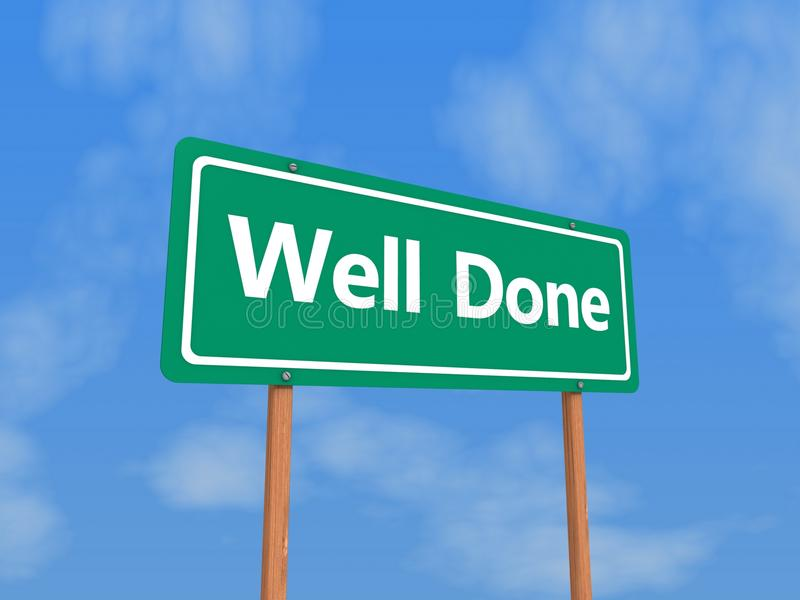 Well done sign. With blue sky and cloudscape background stock illustration