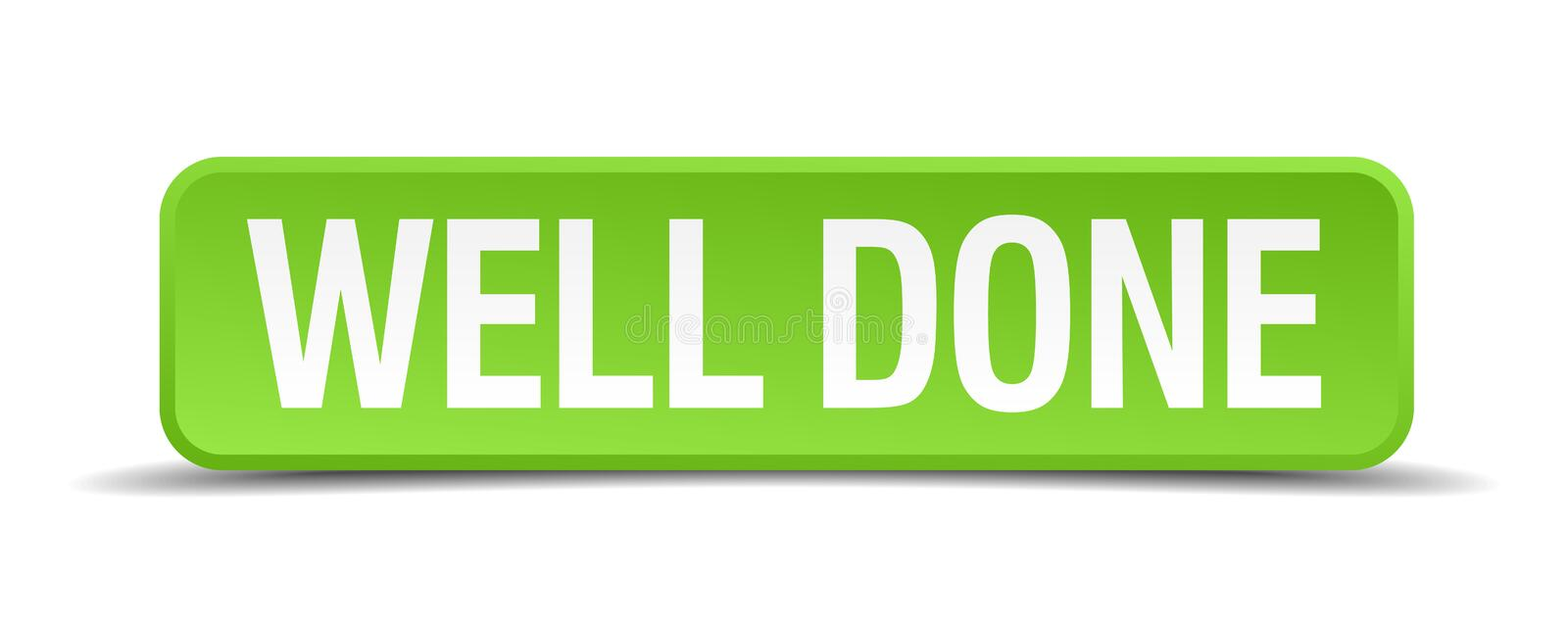 Well done button. Well done square 3d realistic isolated web button. well done royalty free illustration