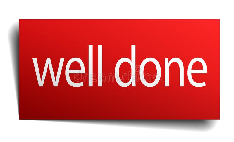Well done sign. Well done square paper sign isolated on white background. well done button. well done stock illustration