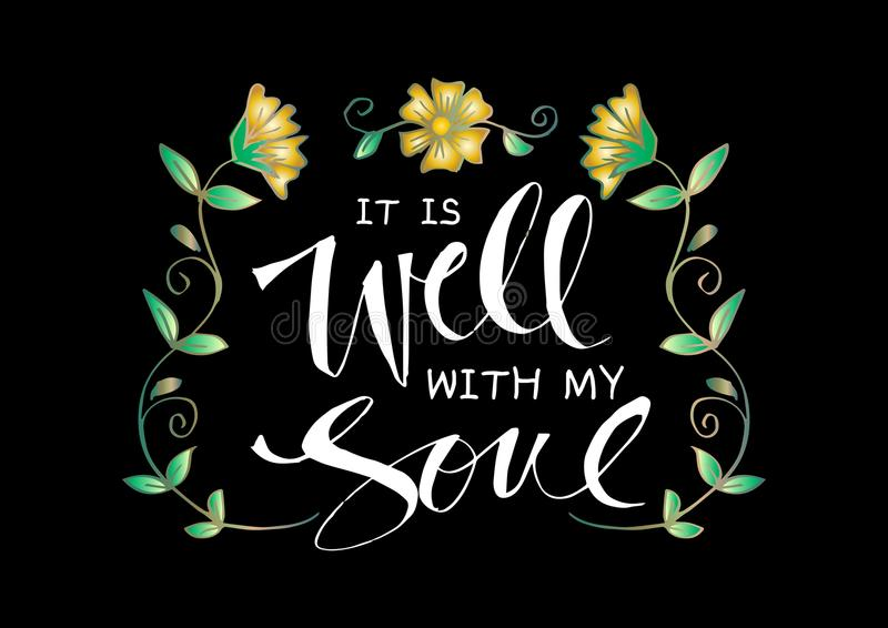 It is well with my soul royalty free illustration