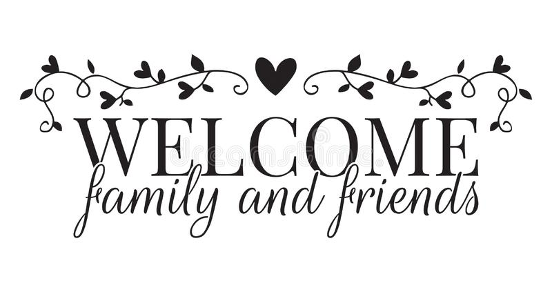 Welcome Family and friends, Wall Decals, Wording Design. Branch with hearts Vector, isolated on white background. Lettering royalty free illustration