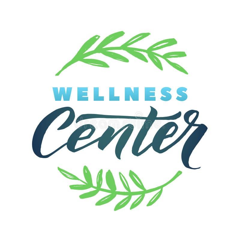 Wellness Center Vector Logo. Stroke Green Leaves Illustration. Brand Lettering stock illustration
