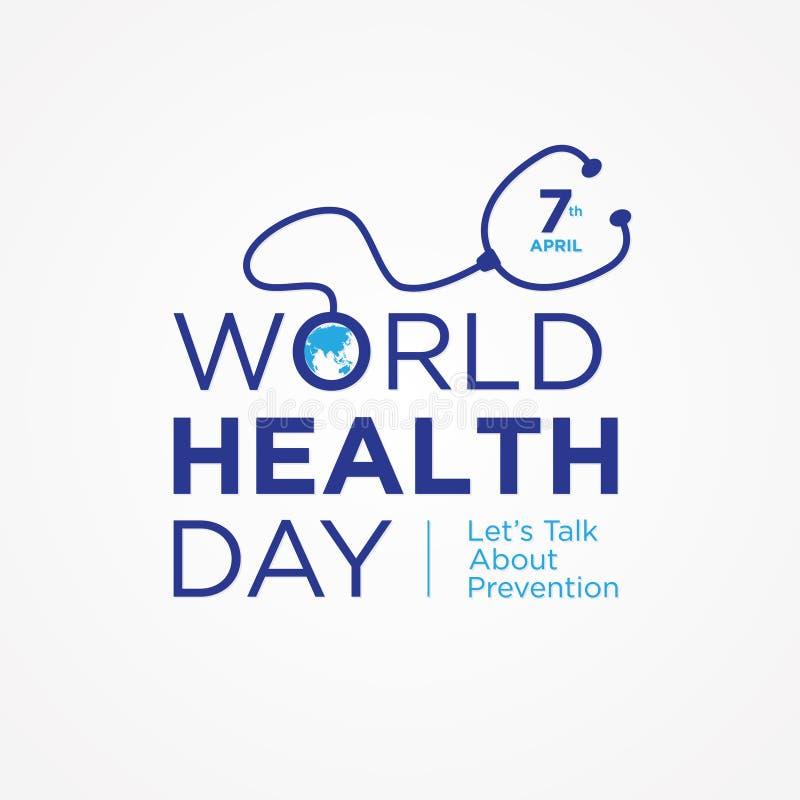 Weltgesundheits-Tagesbuchstabezitat mit Symbolstethoskop und -Weltkarte auf dem weißen Hintergrund lizenzfreie abbildung