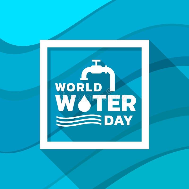 Weltwasser-Tagesfahne mit Hahntropfen-Wasser-, Wasserwellenzeichen und Typografietext im Rahmen auf gewelltem blauem Hintergrundv vektor abbildung