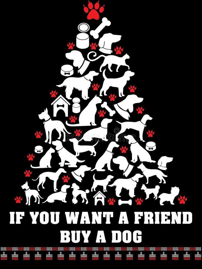 Wenn Sie einen Freund eine Hundeart kaufen wünschen hässlichen Weihnachtst-shirt Entwurf vektor abbildung
