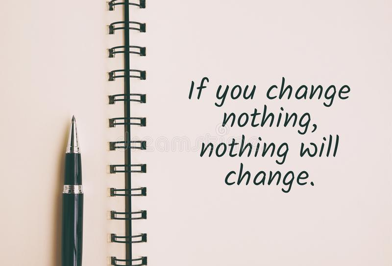 wenn Sie nichts ändern, ändert nichts Zitat stockfotografie