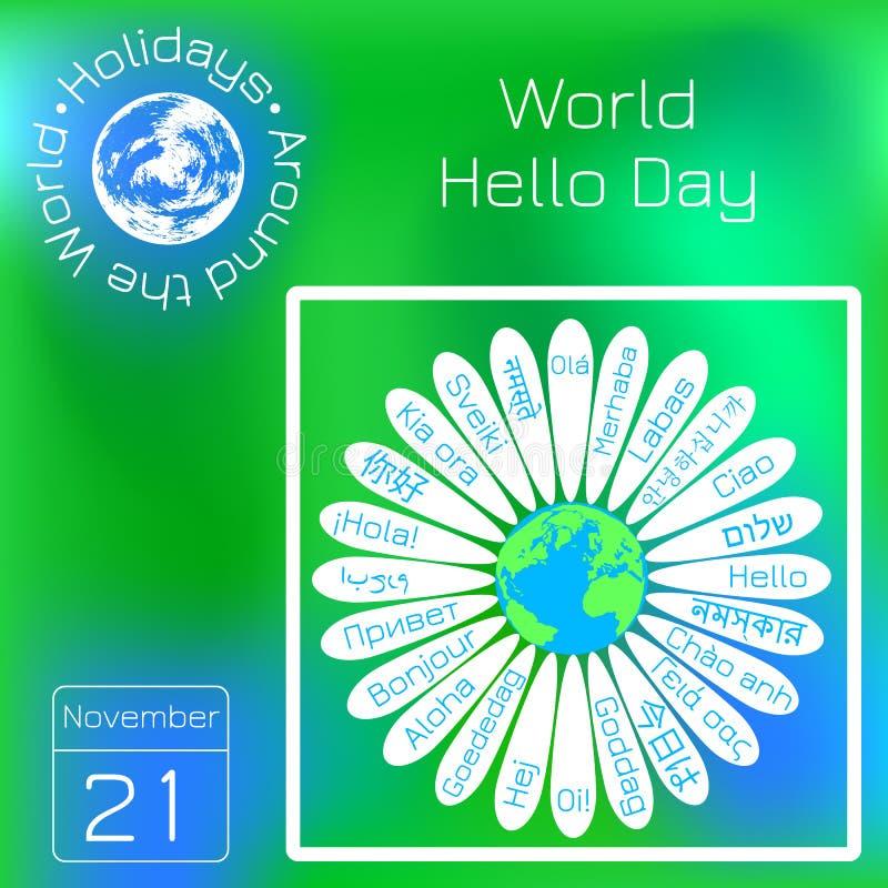 Wereld hello dag Het concept de campagne voor vrede Daisy de bloem het midden is de aarde Op de bloemblaadjes - de woordhel vector illustratie