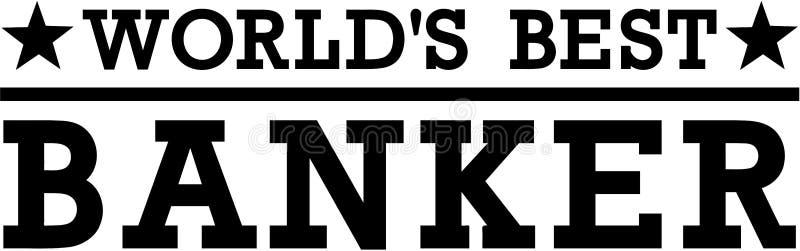 Wereld` s Beste Bankier Money vector illustratie