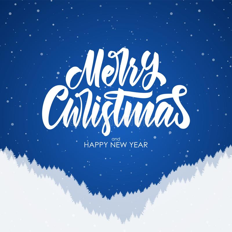 Wesoło boże narodzenia i Szczęśliwy nowy rok Ręcznie pisany szczotkarski literowanie z sylwetką lasowy zbocze na błękitnym tle ilustracja wektor