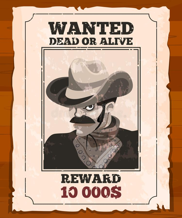 Western placard on old parchment. Wanted wild bandit. Vector poster. Wanted bandit paper, vector illustration stock illustration